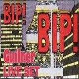 Guilner...BIP!Live!BIP!Set!BIP