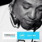 Signal Hills #1 Jus'ed