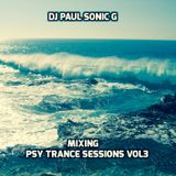 DJ PAUL SONIC G mix PSY TRANCE SESSIONS vol 3