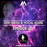 Deep House & Vocal House Live Sessions Episode 002 By DjMalibu Panama 2016