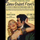SLOW GRIND FEVER MIX #60: INTERNATIONAL EDITION by Richie1250, Emma Peel and Pierre Baroni
