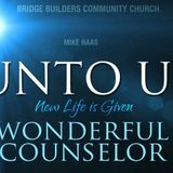 For Unto Us:Wonderful Counselor - Audio