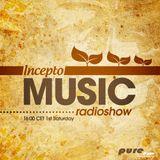 Incepto Music Radioshow (007) with B-Max & Shinobi on Pure FM