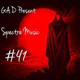 G.A.D Spectre Music #41