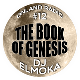 onLandRadio #12: The Book of Genesis