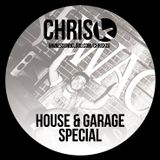 CHRIS K HOUSE & GARAGE SPECIAL
