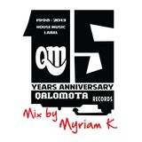 Qalomota Records 15 Years Anniversary - Mix by Myriam K.