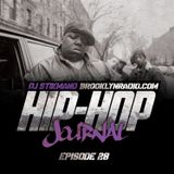 Hip Hop Journal Episode 28 w/ DJ Stikmand