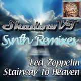 stairway to heaven - Led Zeppelin (ShadowVT's Synthremix)