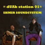 dUAb station 01 - Shmir Sound