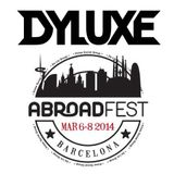 DYLUXE LIVE @ ABROADFEST BARCELONA 2014