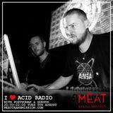 I Love Acid Radio 09/08/16