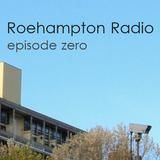 Roehampton Radio - Episode 0