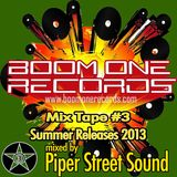 Boom One Records Summer Releases (BOR Mix Tape #3)