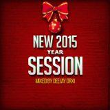 NEW 2015 YEAR SESSION (DJ Drxi)