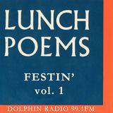 Lunch Poems #16 FESTIN' vol.1
