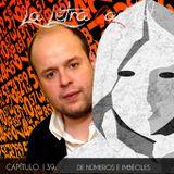 LALETRACAPITAL PODCAST 139 - DE NÚMEROS E IMBÉCILES (OMC RADIO)