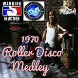 1970 Roller Disco Medley®