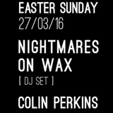 Colin Perkins Live from Pyg Sundays with Nightmares On Wax