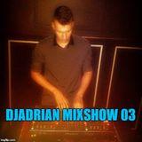 DJAdrian MixShow 03