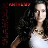 Glamour Anthems (Modern Charisma Mix): Featuring Kaskade, Edward Maya, Deadmau5  and More.