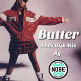 Butter: A 90s R&B Mix