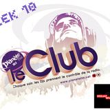 PLANETE FM #LE CLUB# DJ WALL WEEK 10