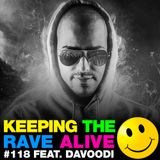 Keeping The Rave Alive Episode 118 featuring Davoodi