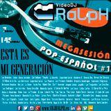 VideoDJ RaLpH - MegaSesion Clasicos Pop Español Vol 01
