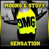 Moons & Stuff - Sensation #1 20/07/12