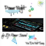 Dj Power Sound@Power Night - 15.02.2015