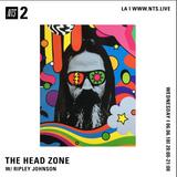 The Head Zone w/ Ripley Johnson - 6th June 2018