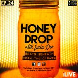 Honey Drop with Lucia Dee - EP.24 - 15-Jan-17