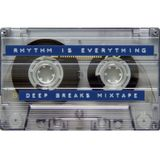 Kelvedon Packard presents: Rhythm Is Everything (Deep Breaks 1998-2000)