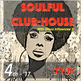 SoulFul ClubHouse with Disco Influences 3