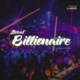 Live @Billionaire Mansion Club (Dubai)