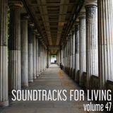 Soundtracks for Living - Vol. 47 - Guest Mix by T/LEC