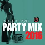 END OF 2016 PARTY MIX