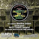 Jamstyle Renegade Radio with Bramma Shanti & Natty Chaps from Kingston Jamaica