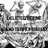 Deleted Scene - Audio Terrorism - Live on Avalaf Radio