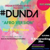 #DUNDA *Afro Version 2 100%Positive Vibes