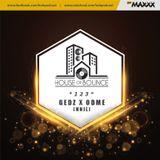 House of Bounce #123 - Gedz & Odme (NNJL live dj set)