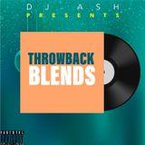 "Dj Ash presents ""THROWBACK BLENDS"" (XMASS EDITION 2018)"
