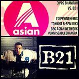 Dipps Bhamrah vs B21 #DippsInTheMix (May 2015)