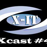 Xcast #4 ~ X-iT (September 2014)