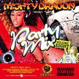 Mighty Dragon Presents: Party Mix Vol 8