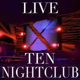 Opening Set Recorded @ Ten Nightclub | November 2014
