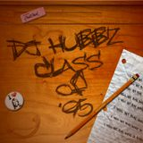 Hubbz - Class Of '95 - An Old School House and Breaks Mix