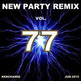 NEW PARTY REMIX VOL.77
