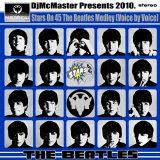 DjMcMaster Presents 2010 - Stars On 45 The Beatles Medley